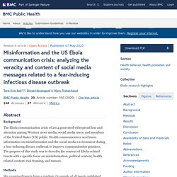 BMC PUBLIC HEALTH 07/05/20 Misinformation and the US Ebola communication crisis: analyzing the veracity and content of social media messages related to a fear-inducing infectious disease outbreak