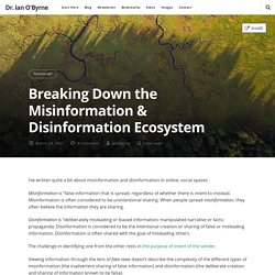 Breaking Down the Misinformation & Disinformation Ecosystem