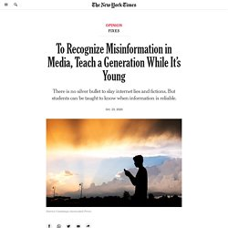 To Recognize Misinformation in Media, Teach a Generation While It's Young