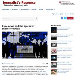 Fake news and the spread of misinformation