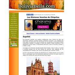 Las Misiones Jesuitas de Chiquitos en Bolivia. Visita las Iglesias y los Pueblos