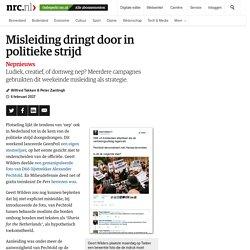 Misleiding dringt door in politieke strijd - NRC