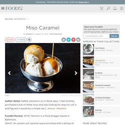 Miso Caramel Recipe on Food52