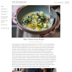 Miso Tahini Soup Recipe