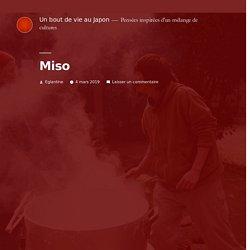 Miso – Un bout de vie au Japon