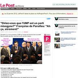 """""""Diriez-vous que l'UMP est un parti misogyne?"""" Françoise de Panafieu: """"Ah ça, sûrement!"""" - LePost.fr (07:58)"""
