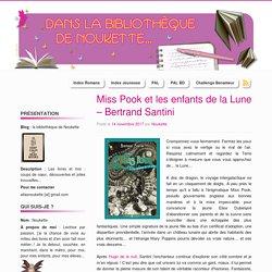 Miss Pook et les enfants de la Lune – Bertrand Santini