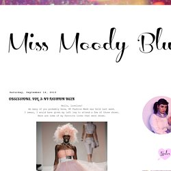 MISS MOODY BLUE: OBSESSIONS, VOL. 3: NY FASHION WEEK