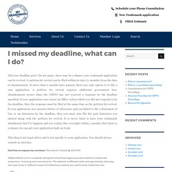 I missed my deadline, what can I do? – My Brand Mark Blog