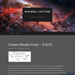 Cuban Missile Crisis – 5/3/15