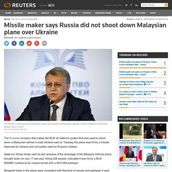 Missile maker says Russia did not shoot down Malaysian plane over Ukraine