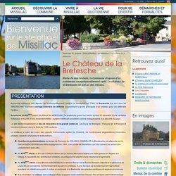 Mairie de Missillac (44) - Vivre à Missillac > Le patrimoine : Le Château de la Bretesche