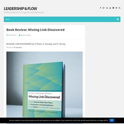 Book Review: Missing Link Discovered – Leadership & Flow