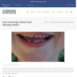 Effects Of A Missing Tooth On Health