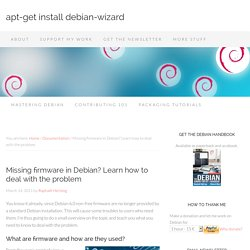 Missing firmware in Debian? Learn how to deal with the problem