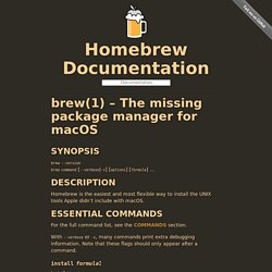 (1) – The missing package manager for macOS — Homebrew Documentation
