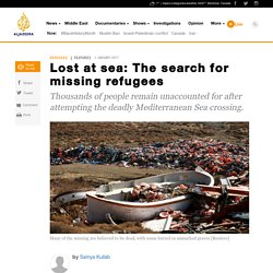 Lost at sea: The search for missing refugees