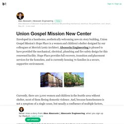 Union Gospel Mission New Center – Alex Abossein