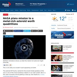 NASA plans mission to a metal-rich asteroid worth quadrillions