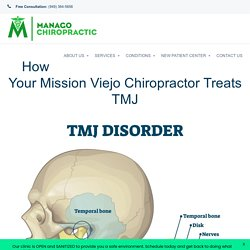 How Your Mission Viejo Chiropractor Treats TMJ