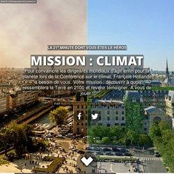 COP21 - Mission : Climat - Et si vous sauviez la planète ?