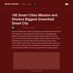 100 Smart Cities Mission and Dholera Biggest Greenfield Smart City