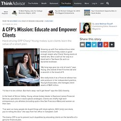 A CFP's Mission: Educate and Empower Clients