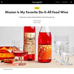 Mission Is My Favorite Do-It-All Food Wine
