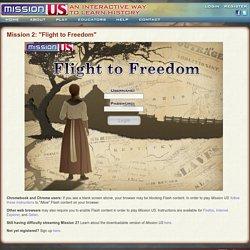 "Mission 2: ""Flight To Freedom"""