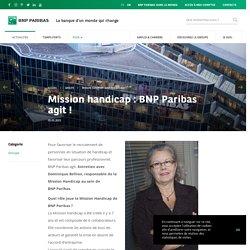 Mission handicap : BNP Paribas agit ! - BNP Paribas