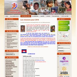 Mission Humanitaire: Les missions pour 2016