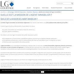 Quelle est la mission de l'agent immobilier ? - LG-COURTAGE
