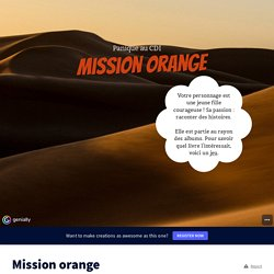 Mission orange by c.jaquinod on Genially
