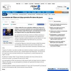 La mission de l'Otan en Libye prendra fin dans dix jours