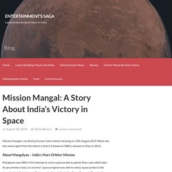Mission Mangal: A Story About India's Victory in Space