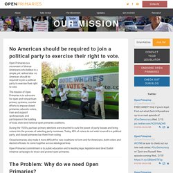 Mission - Open Primaries