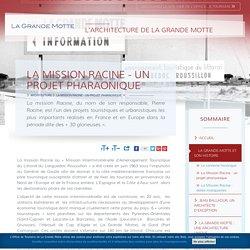La Mission Racine - un projet pharaonique - Office de Tourisme de La Grande Motte