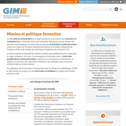 Groupement des Industries de la Métallurgie. Mission et politique formation