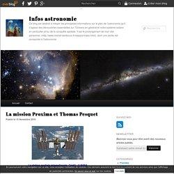 La mission Proxima et Thomas Pesquet - Infos astronomie
