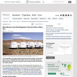 Mars-Mission ohne Rückflugticket: Harsche Kritik an Mars One