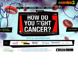 Re-Mission 2: Fight cancer and WIN! Games for cancer support based on scientific research.