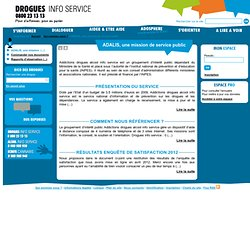 ADALIS, une mission de service public - Drogues info service : information, aide sur drogues alcool…