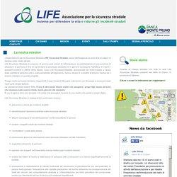 Mission di Life Sicurezza Stradale
