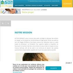 Notre mission - ACTION ENFANCE : Villages d'Enfants, Protection de l'enfance en danger