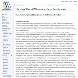 History of Hawaii/Missionaries Sugar Immigration