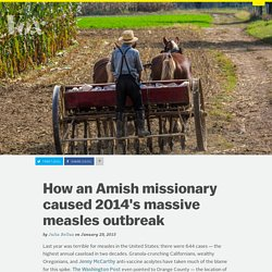 How an Amish missionary caused 2014's massive measles outbreak