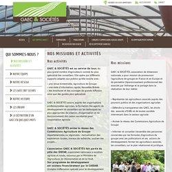 Nos missions et activités - GAEC ET SOCIETES