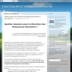 FONCTION RH ET EXTERNALISATION RH: Quelles missions pour la Direction des Ressources Humaines ?