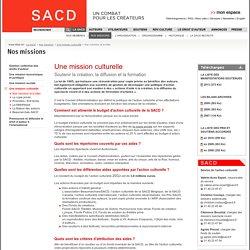 La SACD - Nos missions - Une mission culturelle - Nos missions et le bilan
