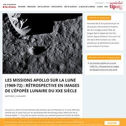 Les missions Apollo sur la Lune (1969-72) : rétrospective en images de l'épopée lunaire du XXe siècle
